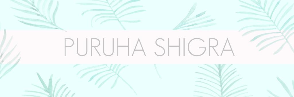 PURUHA SHIGRA